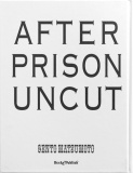 After Prison Uncut