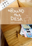 aRouND the DESK