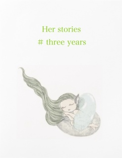 Her stories #three years