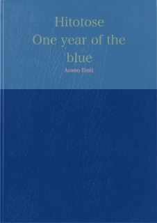 Hitotose-One year of the blue-